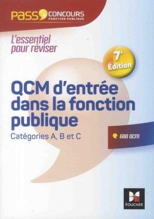 QCM d'entrée dans la fonction publique. Catégorie A, B et C, 7e édition - Foucher - 9782216149254 -