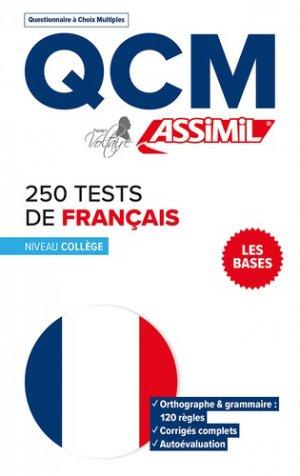 Qcm 250 tests d'orthographe - Niveau College - assimil - 9782700508383