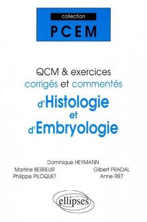 QCM et exercices corrigés et commentés d'histologie et d'embryologie - ellipses - 9782729819934