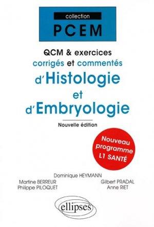 QCM et exercices corrigés et commentés d'histologie et d'embryologie - ellipses - 9782729851873 - biologie cellulaire, biologie moléculaire, embryologie, histologie, immunologie