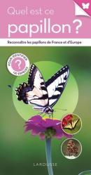 Quel est ce papillon ? - larousse - 9782035898814 -