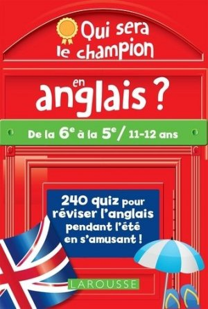 Qui sera le champion en anglais ? - Larousse - 9782035991881 -