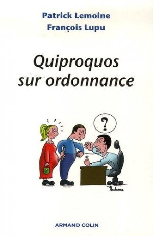 Quiproquos sur ordonnance - armand colin - 9782200346423 -