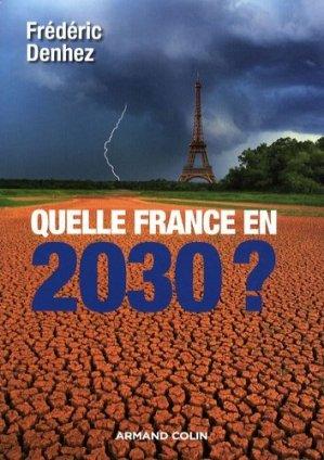 Quelle France en 2030 ? - armand colin - 9782200353933 -