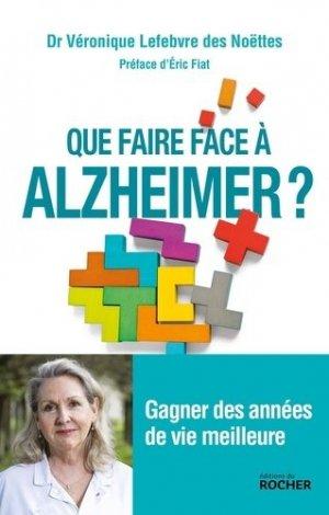 Que faire face à Alzheimer ? - du rocher - 9782268102382 -