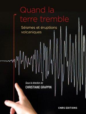 Quand la terre tremble - CNRS - 9782271124678 -