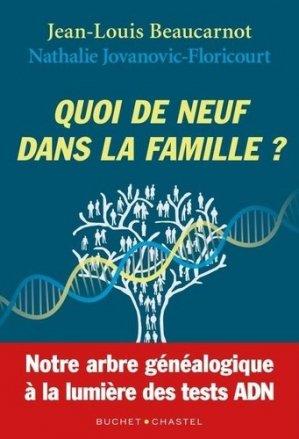 Quoi de neuf dans la famille? - buchet chastel - 9782283034576 -