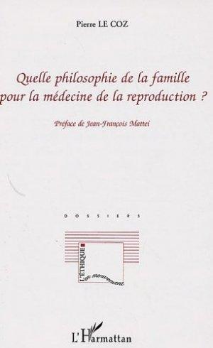 Quelle philosophie de la famille pour la médecine de la reproduction ? - l'harmattan - 9782296005495 - https://fr.calameo.com/read/005884018512581343cc0
