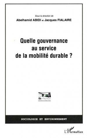 Quelle gouvernance au service de la mobilité durable ? - l'harmattan - 9782296542006 -