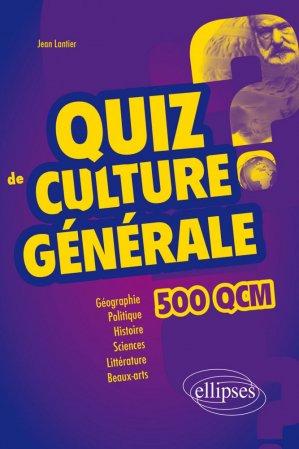 Quiz de culture générale - ellipses - 9782340036871 -