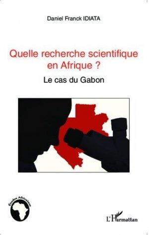 Quelle recherche scientifique en Afrique ? - l'harmattan - 9782343038964 -