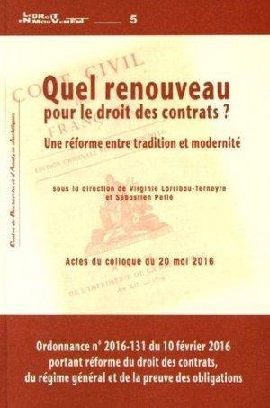 Quel renouveau pour le droit des contrats ? Une réforme entre tradition et modernité - Presses universitaires de Pau et des Pays de l'Adour - 9782353110759 -