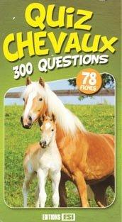 Quiz chevaux 300 questions - esi - 9782353558162 -