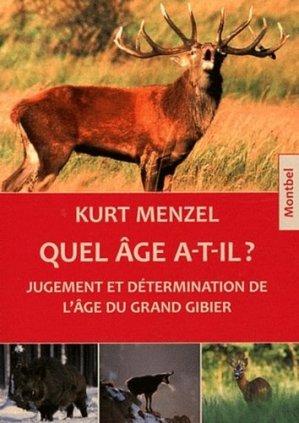 Quel âge a-t-il ? - montbel - 9782356530516 -