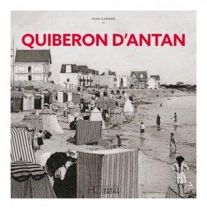 Quiberon d'antan. A travers la carte postale ancienne - hc  - 9782357201088 -