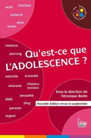 Qu'est-ce que l'adolescence ? - sciences humaines - 9782361065331