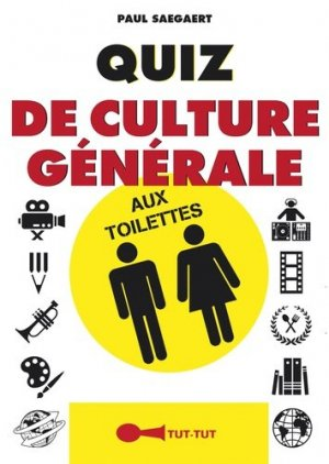 Quiz de culture générale aux toilettes - tut tut - 9782367041308 -