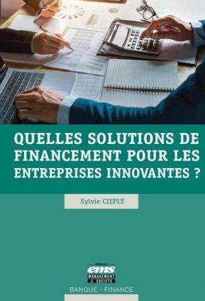 Quelles solutions de financement pour les entreprises innovantes ? - ems - 9782376873211 -