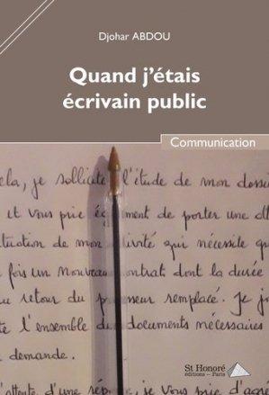 Quand j'étais écrivain public - Saint Honoré Editions - 9782407016242 -