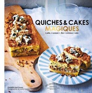 Quiches et cakes magiques - Marabout - 9782501099691 -
