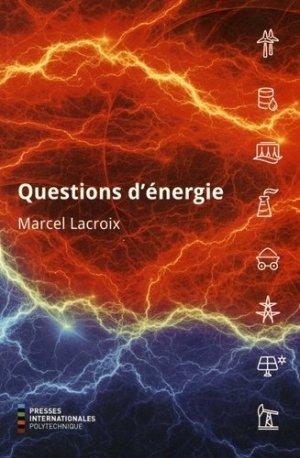 Questions d'énergie - Presses Polytechnique de Montréal - 9782553017087 -