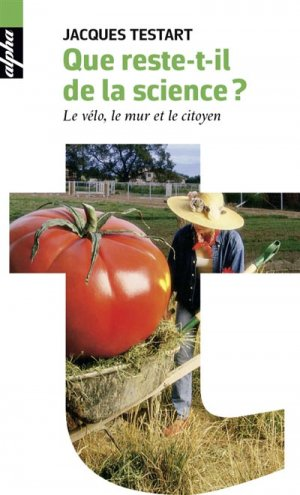 Que reste-t-il de la science ? - belin - 9782701197135 -