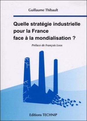 Quelle strategie industrielle pour la france? - technip - 9782710809197 -