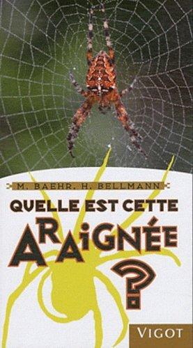 Quelle est cette araignée ? - vigot - 9782711421527 -