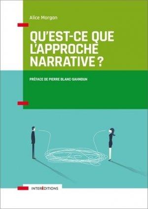 Qu'est-ce que l'approche narrative ? Introduction à l'usage de tous - intereditions - 9782729619572 -