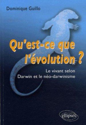 Qu'est-ce que l'évolution ? - ellipses - 9782729832506 -