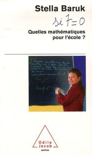 Quelles mathématiques pour l'école ? - odile jacob - 9782738117656 -
