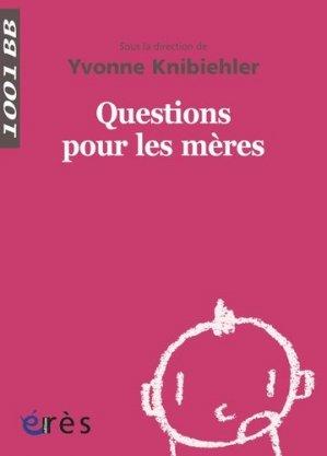 Questions pour les mères - eres - 9782749241388