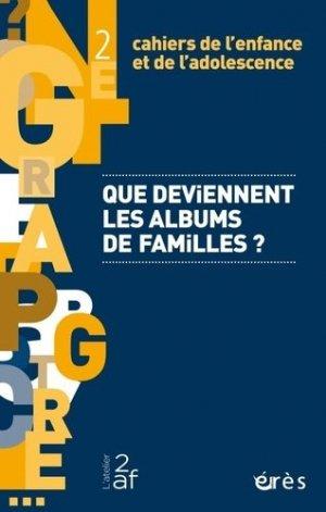 Que deviennent les albums de familles ? - eres - 9782749264356 -