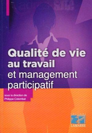Qualité de vie au travail et management participatif - lamarre - 9782757306000 -