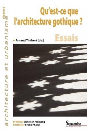 Qu'est-ce que l'architecture gothique - presses universitaires du septentrion - 9782757423653 -