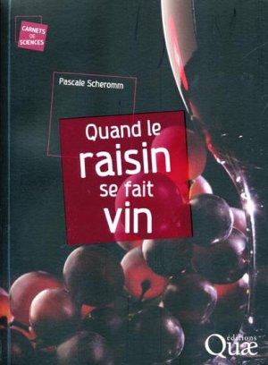 Quand le raisin se fait vin - quae  - 9782759209316 -