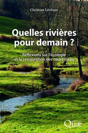 Quelles rivières pour demain ? - quae - 9782759224241 -