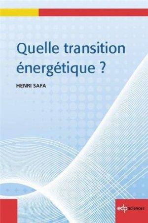 Quelle transition énergétique ? - edp sciences - 9782759808076 -
