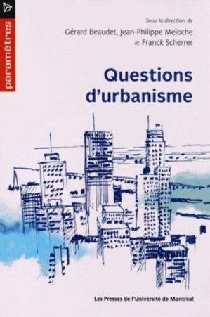 Questions d'urbanisme - presses de l'universite de montréal - 9782760627680 -