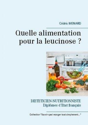 Quelle alimentation pour la leucinose ? - Books on Demand Editions - 9782810622085 -