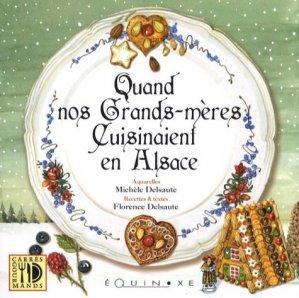 Quand nos grands-mères cuisinaient en Alsace - equinoxe - 9782841356256 -