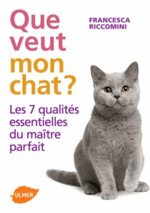 Que veut mon chat? - ulmer - 9782841386239 -