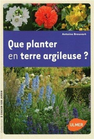 Que planter en terre argileuse? - ulmer - 9782841388189