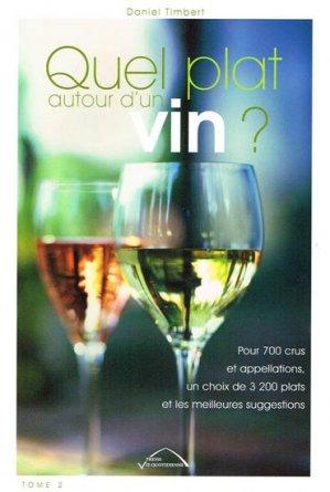 Quel plat autour d'un vin ? - Tome 2 - presse vie quotidienne - 9782845373006 -