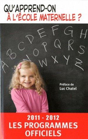 Qu'apprend-on à l'école maternelle ? - XO Editions - 9782845635449 -