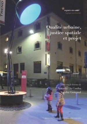 Qualité urbaine, justice spatiale et projet - presses polytechniques et universitaires romandes - 9782889150588 -