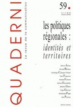 Quaderni N° 59, Hiver 2005-2006 : Les politiques régionales : identités et territoires - Sapientia - 9782911761171 -