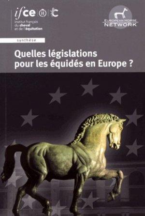 Quelles législations pour les équides en europe ? - les haras nationaux - 9782915250558 -