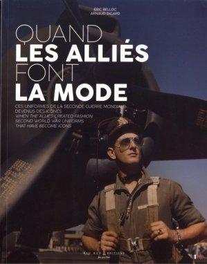 Quand les alliés font la mode. Ces uniformes de la Seconde Guerre mondiale devenus des icônes, Edition bilingue français-anglais - big red 1 - 9782919257218 -