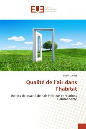 Qualité de l'air dans l'habitat - Editions Universitaires Européennes - 9786202533065 -